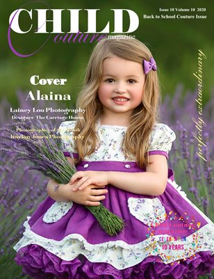 Child Couture magazine Issue 10 Volume 10 2020 Back To School Couture
