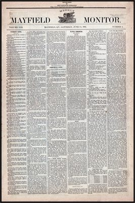 (PAGES 1-2 ) JUNE 24, 1882 MAYFIELD MONITOR NEWSPAPER, MAYFIELD, GRAVES COUNTY, KENTUCKY