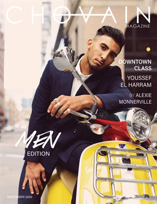 CHOVAIN Magazine - MEN Edition | ISSUE 09 | NOVEMBER 2020