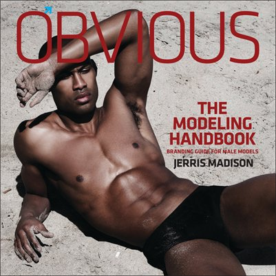 THE MODELING HANDBOOK: BRANDING GUIDE FOR MALE MODELS