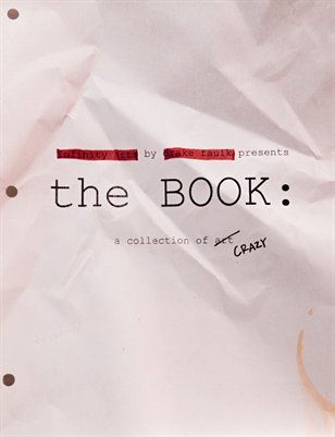 The Book: A Collection of Crazy