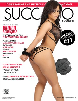 Succoso Magazine Double Issue #21 featuring Cover Model Bianca Rodriguez