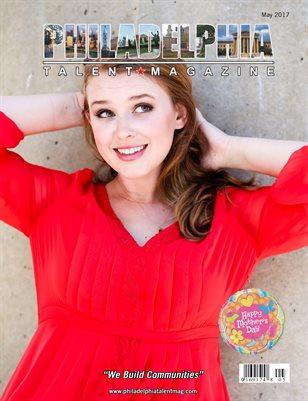 Philadelphia Talent Magazine May 2017 Edition