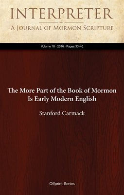 The More Part of the Book of Mormon Is Early Modern English