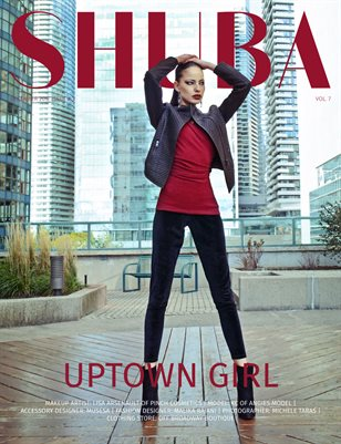 SHUBA MAGAZINE 2017 #3 DECEMBER  VOL. 7 Uptown Girl