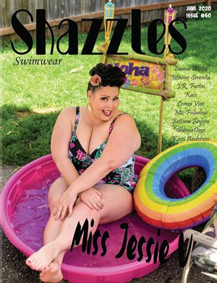 Shazzles Swimwear Issue #60 Cover Model Miss Jessie V