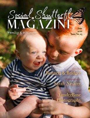 Issue No. 25 - Siblings & Families - Social Shutterfli Magazine