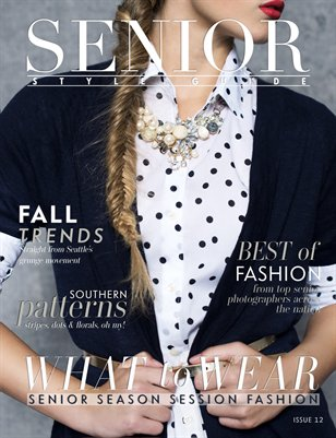 Senior Style Guide Issue 12 Special Edition