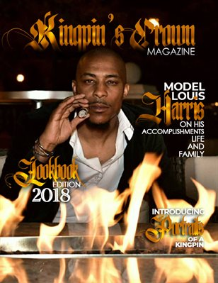 Kingpin's Crown Magazine | Issue 1 | Louis Harris