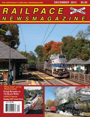 December 2012 Railpace Newsmagazine