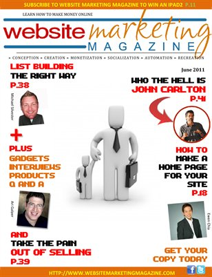 Website Marketing Magazine - June 2011 - Learn How To Make Money Online