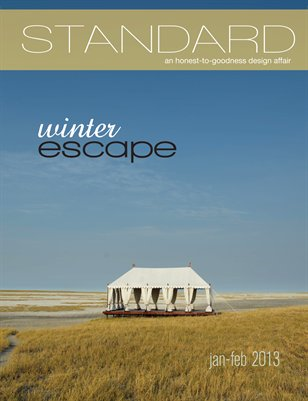 Standard Magazine Issue 15: Winter Escape 2013