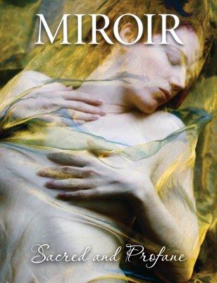 MIROIR MAGAZINE • Sacred and Profane • Elisa Lazo de Valdez