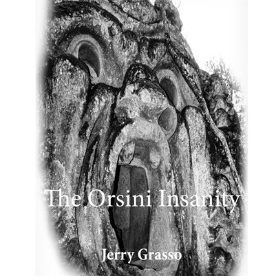 The Orsini Insanity