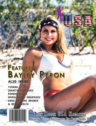 TEEN MODEL USA • VOL 1 • ISSUE 4 • JULY 2018