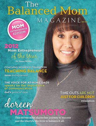 The Balanced Mom Magazine - Fall 2012