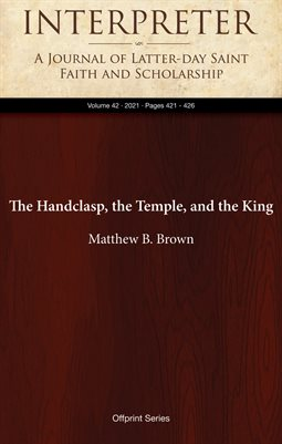 The Handclasp, the Temple, and the King