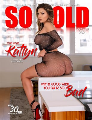 """SO KOLD MAGAZINE ( KATLYN ~ """"WHY BE GOOD, WHEN YOU CAN BE SO BAD"""") PICTORIAL ISSUE BOOK 2"""