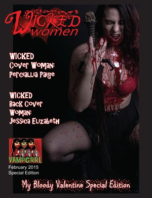 WICKED Women Magazine- Bloody Valentine Special Edition: February 2015