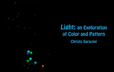 Light: An Exploration of Color and Pattern