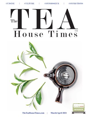 The TEA House Times MarApr 2021 Issue