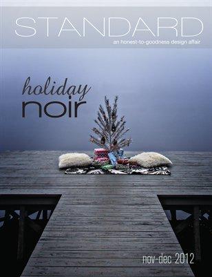 Standard Magazine Issue 14: Holiday Noir 2012