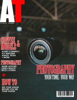 Alwayz Therro - Photography - February 2017 - Issue 79