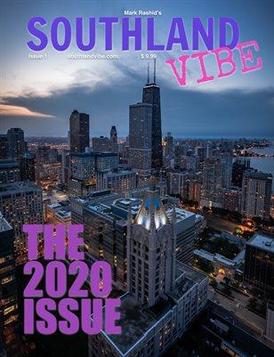 JANUARY 2020 SOUTHLAND VIBE MAGAZINE