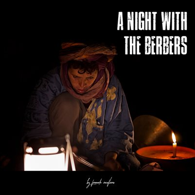 A night with the Berbers