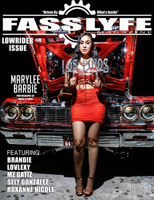 FASS LYFE PRESENTS LOWRIDER ISSUE VOL. 1 FT. MARYLEE BARBIE