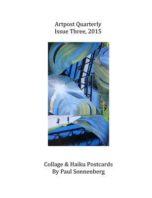 Artpost Quarterly - Issue Three - 2015