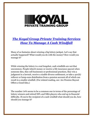 The Koyal Group Private Training Services: How To Manage A Cash Windfall
