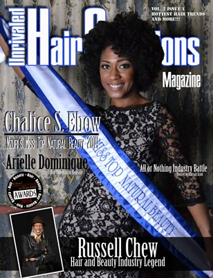 Unrivaled Hair Creations Magazine Vol 2. Issue 1.
