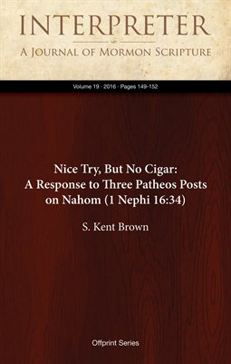 Nice Try, But No Cigar: A Response to Three Patheos Posts on Nahom (1 Nephi 16:34)