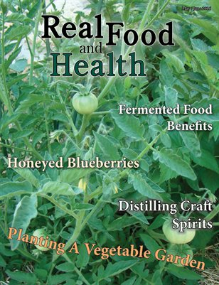 Real Food and Health May / June 2016