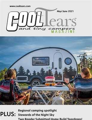 Cool Tears and Tiny Campers - May/June 2021