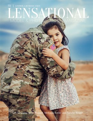 Lensational Magazine: LENSATIONAL Model and Photographer Magazine #35 Issue | A Father, A Husband, A Man