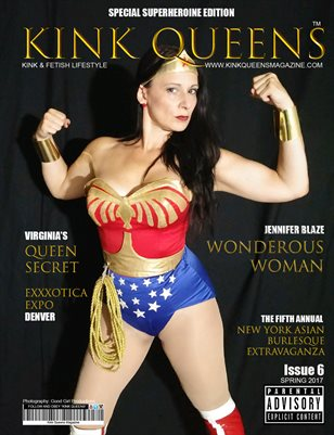 KINK QUEENS MAGAZINE | ISSUE  6 | SPRING 2017