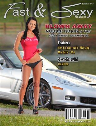 Fast & Sexy Magazine - Summer 2013