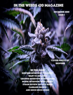In The Weeds Issue 1