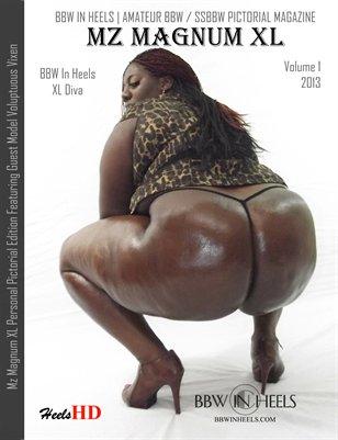 BBW IN HEELS: Mz Magnum XL Vol 1