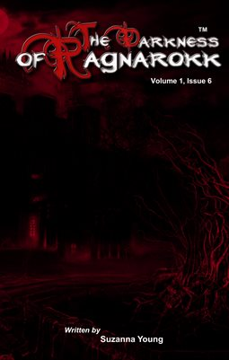 The Darkness Of Ragnarokk Vol 1, Issue 6