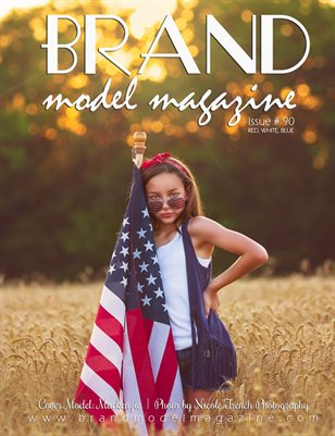 Brand Model Magazine  Issue # 90, Red, White, Blue