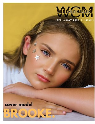 Wild Child Magazine April May 2020 ISSUE 1
