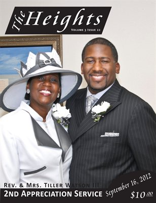 Volume 3 Issue 22 - 2nd Anniversary  Rev. & Mrs. Tiller Watson III