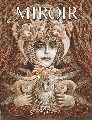 MIROIR Magazine • Forces of Nature