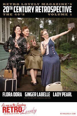 20th Century Retrospective – The 40's - Flora Dora, Ginger LaBelle, Lady Pearl Cover Poster