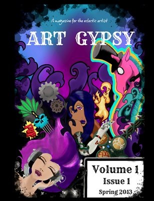 Art Gypsy Magazine Volume 1 Issue 1