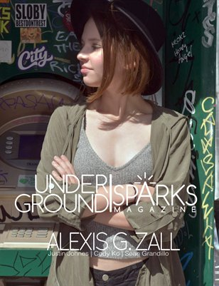 Underground Sparks October Issue: Alexis G Zall