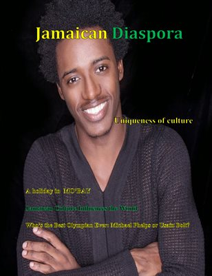 Jamaican Diaspora: The uniqueness of culture